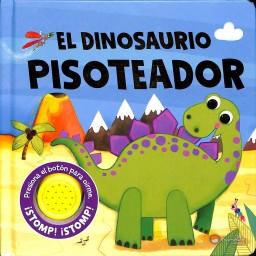 Sonido Y Diversión. El Dinosaurio Pisoteador