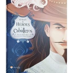 Libros Ilustrados. Héroes Y Caballeros